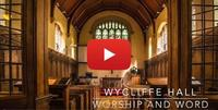 Photo of Wycliffe Hall Chapel for Worship and Word